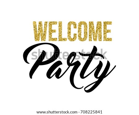 Welcome party calligraphy invitation card banner stock vector welcome party calligraphy invitation card banner or poster graphic design lettering vector element hand stopboris Image collections