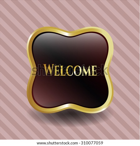 Welcome shiny emblem - stock vector