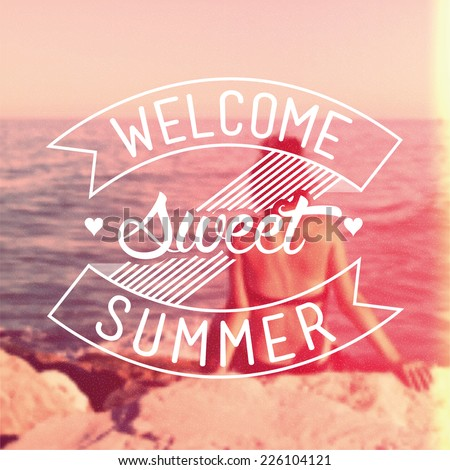 Welcome Sweet Summer Vintage Vector Background - stock vector