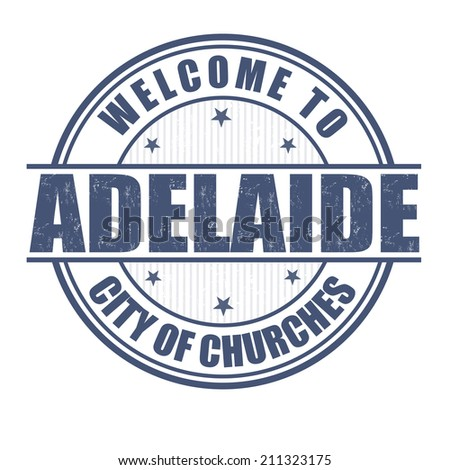Welcome to Adelaide, City of churches grunge rubber stamp on white, vector illustration