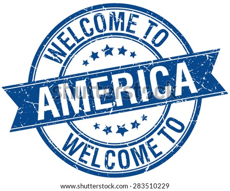 welcome to America blue round ribbon stamp