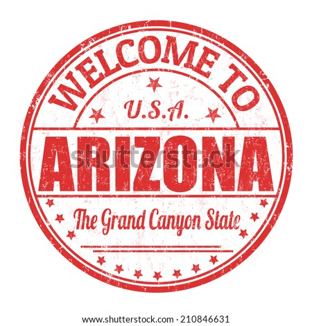 Welcome to Arizona grunge rubber stamp on white background, vector illustration - stock vector