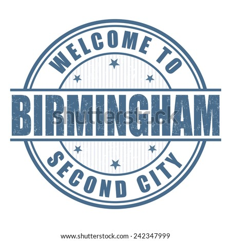 Welcome to Birmingham, Second City grunge rubber stamp on white, vector illustration - stock vector