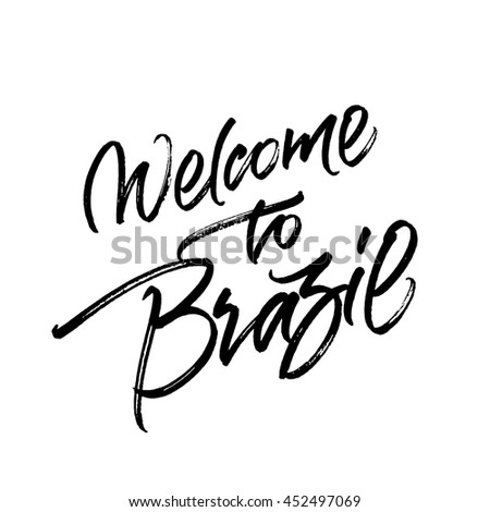 Welcome to Brazil handwritten brush calligraphy isolated on white background. - stock vector