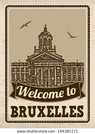 Welcome to Bruxelles in vintage style poster, vector illustration