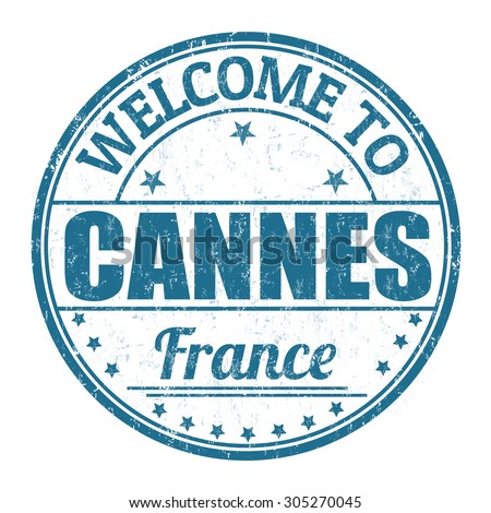 Welcome to Cannes grunge rubber stamp on white background, vector illustration
