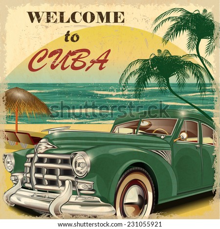 Welcome to Cuba retro poster. - stock vector