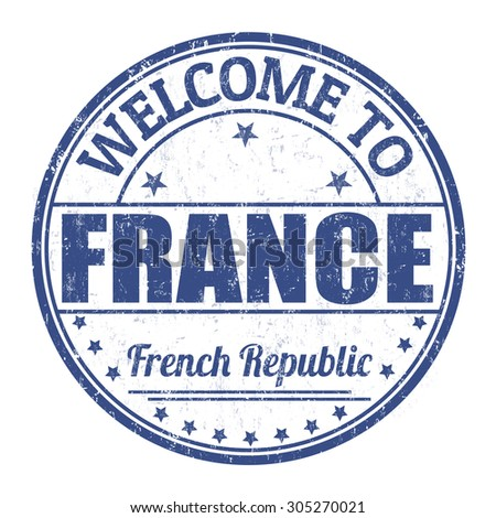 Welcome to France grunge rubber stamp on white background, vector illustration - stock vector