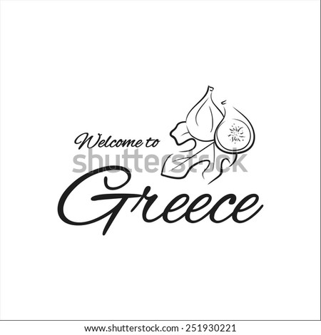 Welcome to Greece fig - stock vector