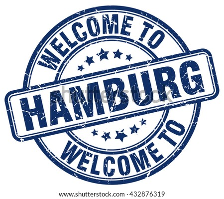 welcome to Hamburg stamp.Hamburg stamp.Hamburg seal.Hamburg tag.Hamburg.Hamburg sign.Hamburg.Hamburg label.stamp.welcome.to.welcome to.welcome to Hamburg. - stock vector