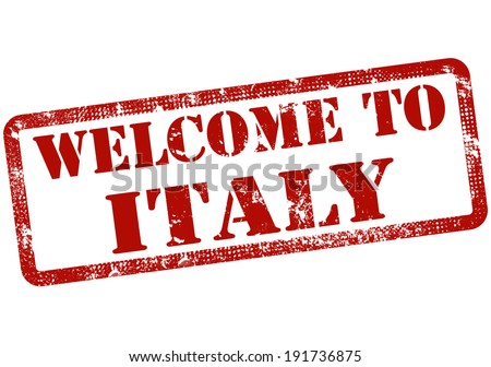 welcome to italy grunge stamp with on vector illustration - stock vector