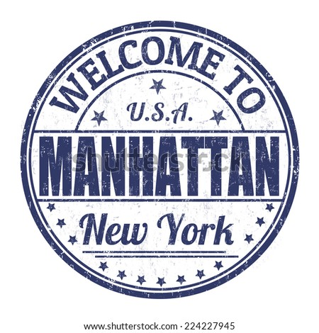 Welcome to Manhattan grunge rubber stamp on white background, vector illustration