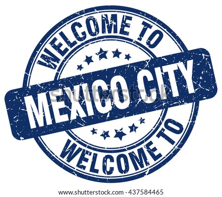 welcome to Mexico City stamp.Mexico City stamp.Mexico City seal.Mexico City tag.Mexico City.Mexico City sign.Mexico.City.Mexico City label.stamp.welcome.to.welcome to.welcome to Mexico City.