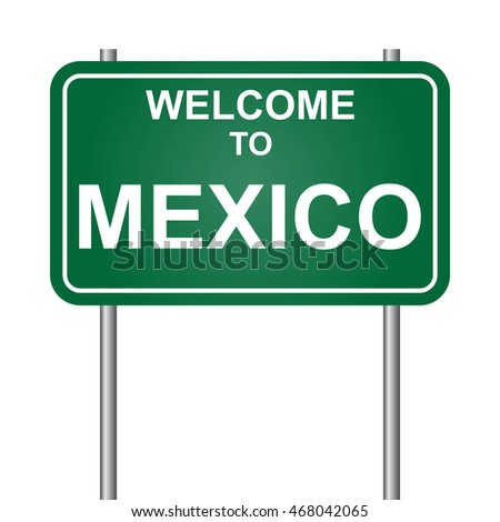 Welcome to Mexico, green signal vector