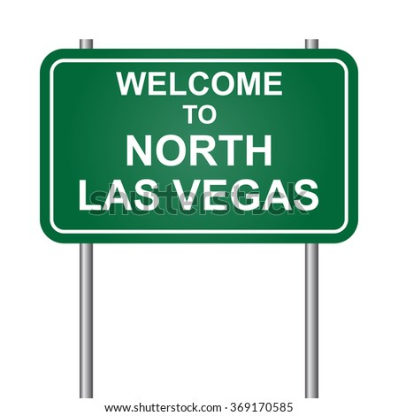 Welcome to North Las Vegas, green signal vector