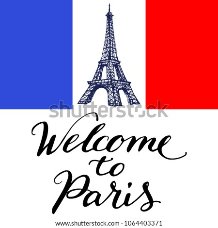 Welcome paris text eiffel tower graphic stock vector 1064403371 welcome to paris text with eiffel tower graphic drawing and french flag vintage calligraphy lettering m4hsunfo