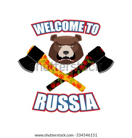 Welcome to Russia. Emblem of angry head bear and axe. Bladed weapons with traditional Russian ornament khokhloma. Aggressive animal - stock vector