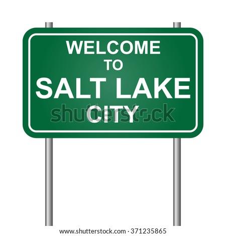 Welcome to Salt Lake City, green signal vector - stock vector