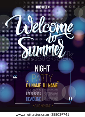 Welcome to summer signs on black background and light. Poster, banner, DJ party, nightclub show program. Welcome to isolated word - stock vector