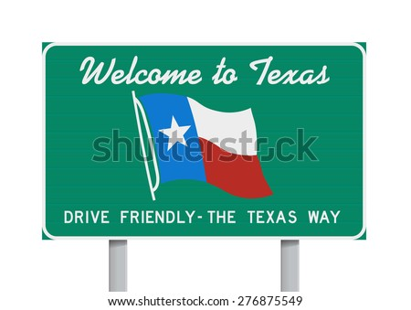 Welcome to Texas road sign - stock vector