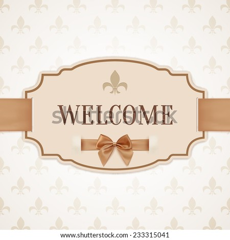 Welcome, vintage, retro banner with golden ribbon and a bow. Vector illustration - stock vector