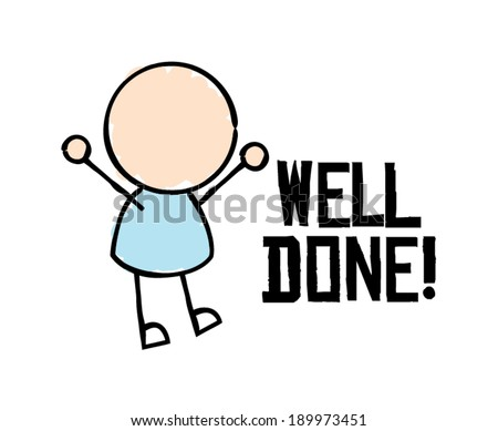 Well Done  - stock vector
