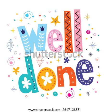 well done decorative lettering text - stock vector