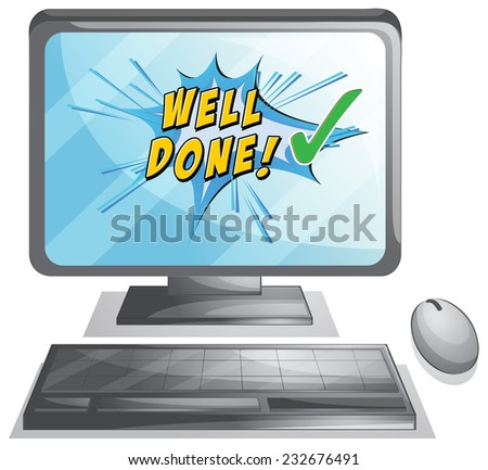 Well done message on a desktop - stock vector