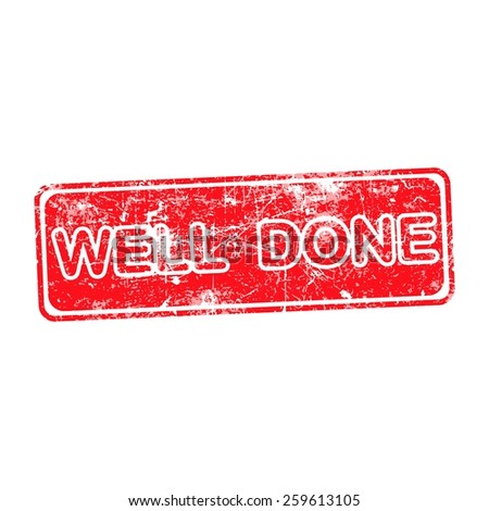 WELL DONE red Rubber Stamp over a white background - stock vector