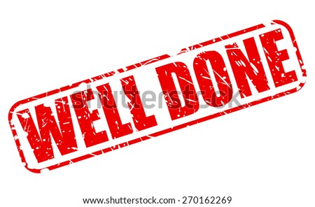 Well done red stamp text on white - stock vector