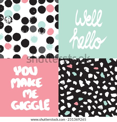 Well hello cover design You make me giggle typography poster print design and seamless abstract dots background pattern in vector - stock vector