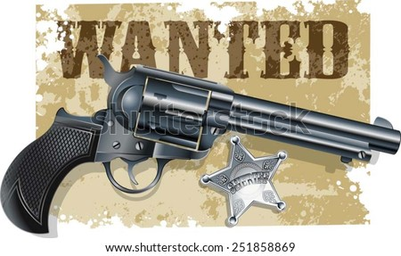 western revolver sheriff star - stock vector