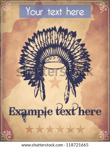 Western style poster with an Indian war bonnet/headdress - stock vector