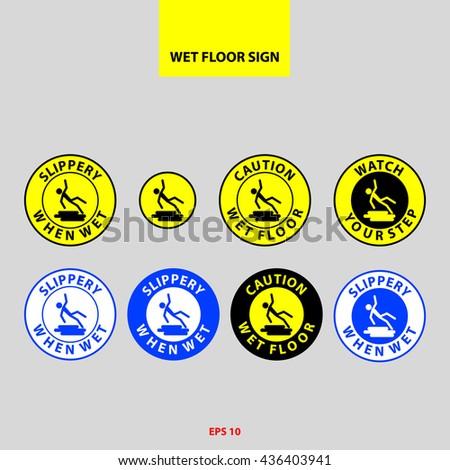 Wet floor signs (slippery when wet, caution wet floor, watch your step) - stock vector
