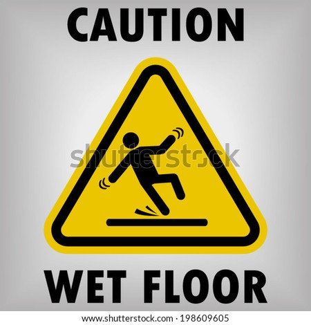 Wet Floor Warning Sign - stock vector