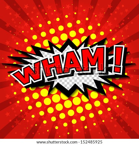 Wham! - Comic Speech Bubble, Cartoon  - stock vector