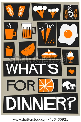 What's for dinner? (Flat Style Vector Illustration Quote Poster Design)