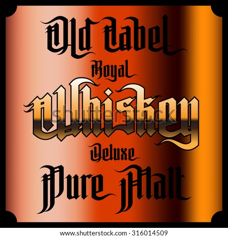 Whiskey Labels Set. Modern Gothic Style Font. Kinds of whiskey - stock vector
