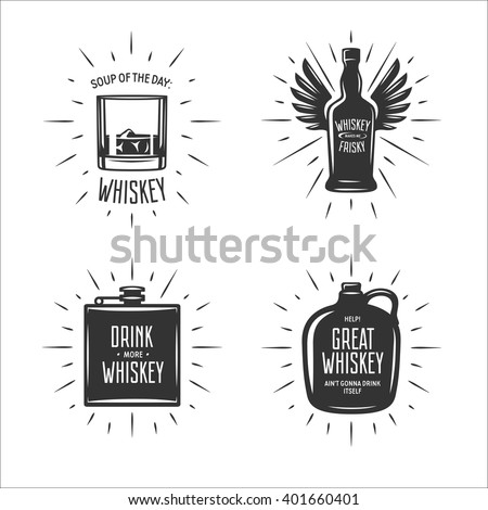 Whiskey related typography set. Quotes about whiskey. Drink more whiskey. Whiskey makes me frisky. Great whiskey ain't gonna drink itself. Vector vintage illustration. - stock vector