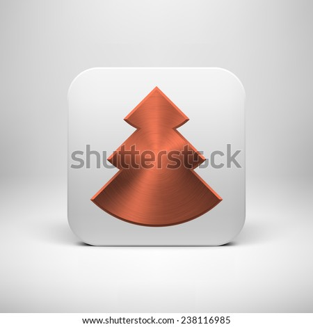 White abstract app icon, button template with Christmas tree sign, bronze metal texture (steel, chrome, copper), realistic shadow and light background for user interfaces, UI, applications, apps. - stock vector