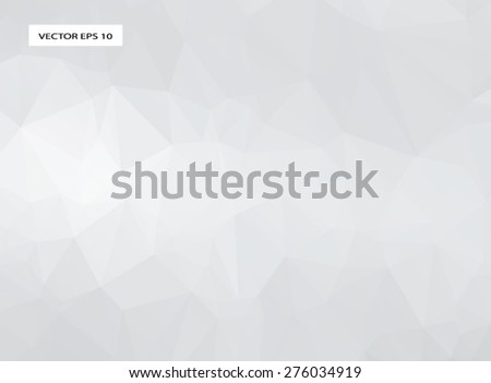 White abstract triangle low poly , polygonal geometric background or business template  - stock vector