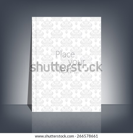 White blank stationary in the style of Baroque near the black wall with shadow. Magazine, book, flyer, booklet, cover or report in A4 size for your design and your text . Vector Illustration. - stock vector