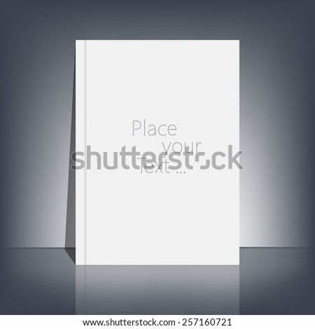 White blank stationary near the black wall with shadow. Magazine, book, flyer, booklet, cover or report in A4 size for your design and your text . Vector Illustration. - stock vector