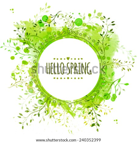 White doodle circle frame with text hello spring. Green paint splash background with leaves. Fresh vector design for banners, greeting cards, spring sales. - stock vector