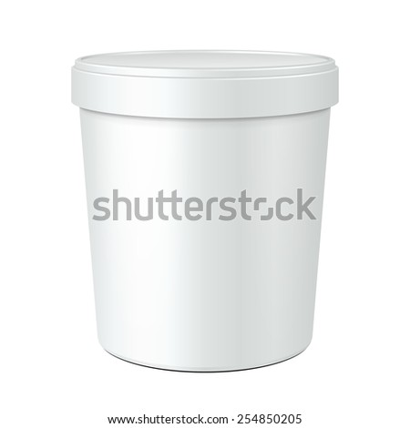 White Mock Up Food Plastic Tub Bucket Container For Dessert, Yogurt, Ice Cream, Sour Cream Or Snack. Ready For Your Design. Product Packing Vector EPS10 - stock vector