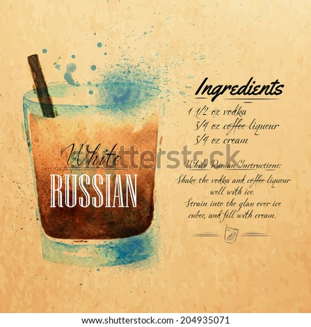White Russian cocktails drawn watercolor blots and stains with a spray, including recipes and ingredients on the background of kraft  - stock vector