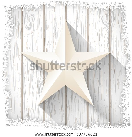 white star with 3d effect on white wood, Christmas motive, vector illustration, eps 10 with transparency and gradient mesh - stock vector
