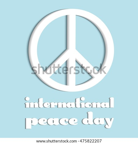 White Symbol International Peace Day Poster Stock Vector 475822207