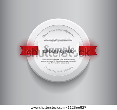 White vector round plastic badge / banner with red ribbons - stock vector