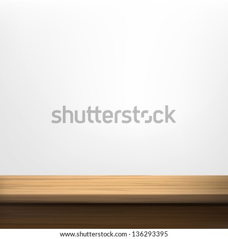 White wall background with wooden table. Vector set. - stock vector